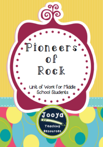Pioneers of Rock Unit of Work